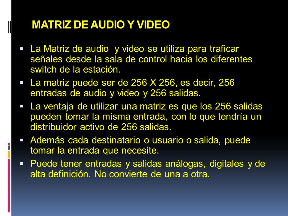 MATRIZ DE AUDIO Y VIDEO