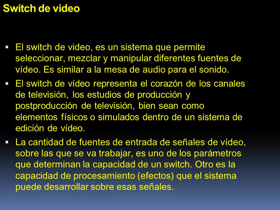 Switch de video
