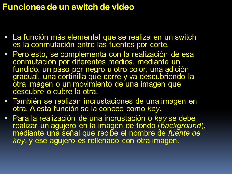 Funciones de un switch de video
