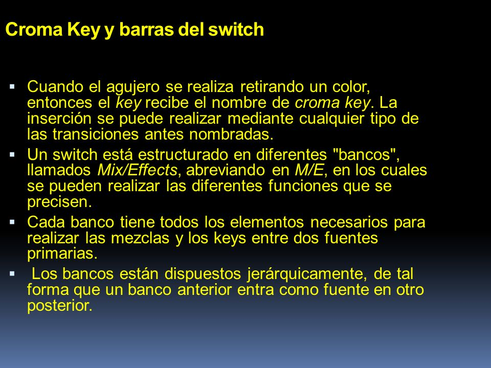 Croma Key y barras del switch