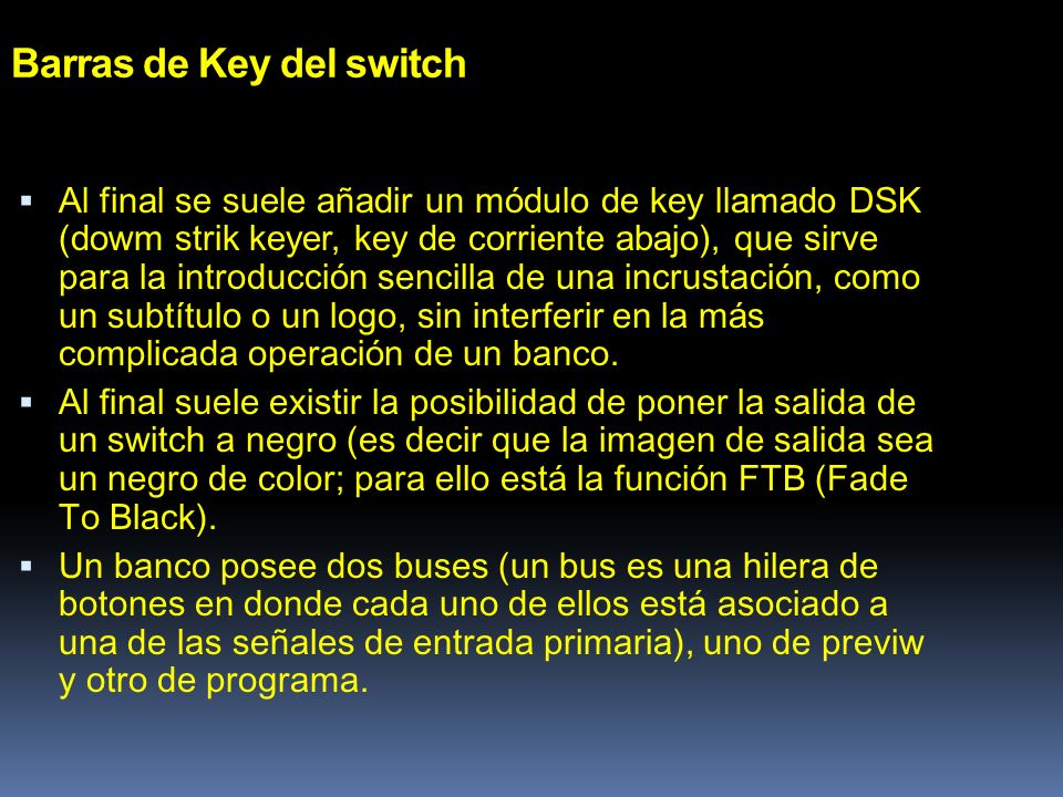 Barras de Key del switch
