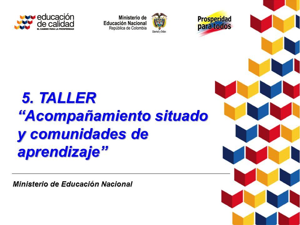 5. TALLER Acompañamiento situado y comunidades de aprendizaje