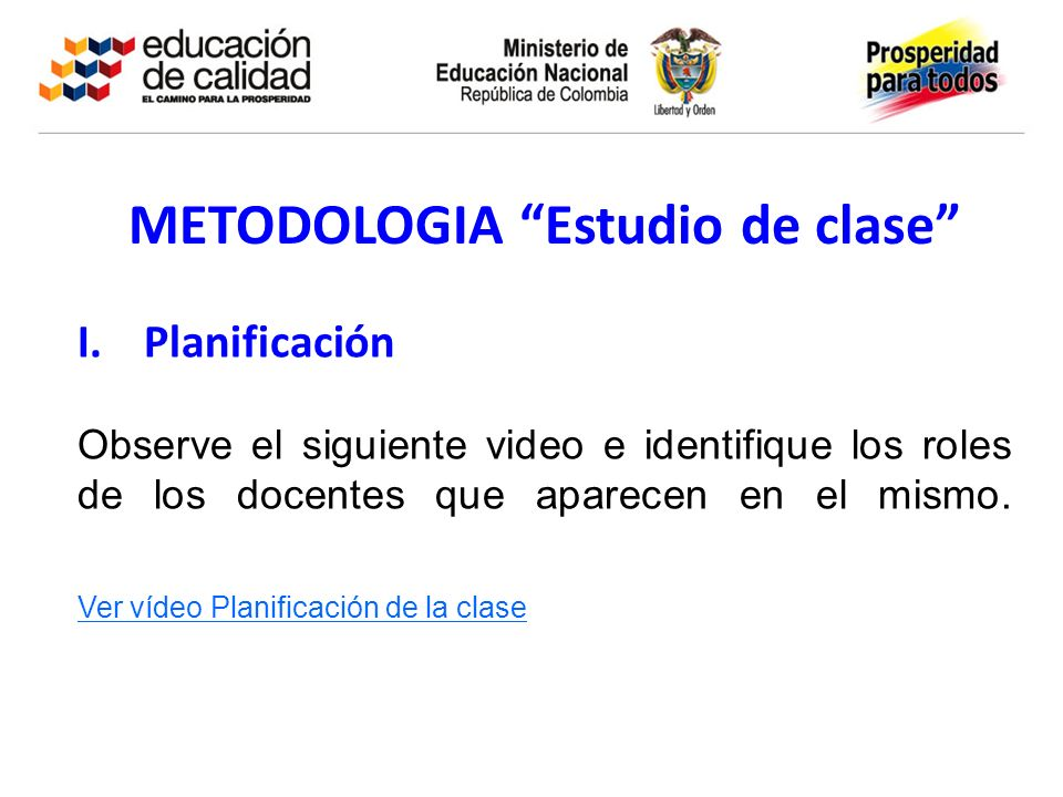 METODOLOGIA Estudio de clase