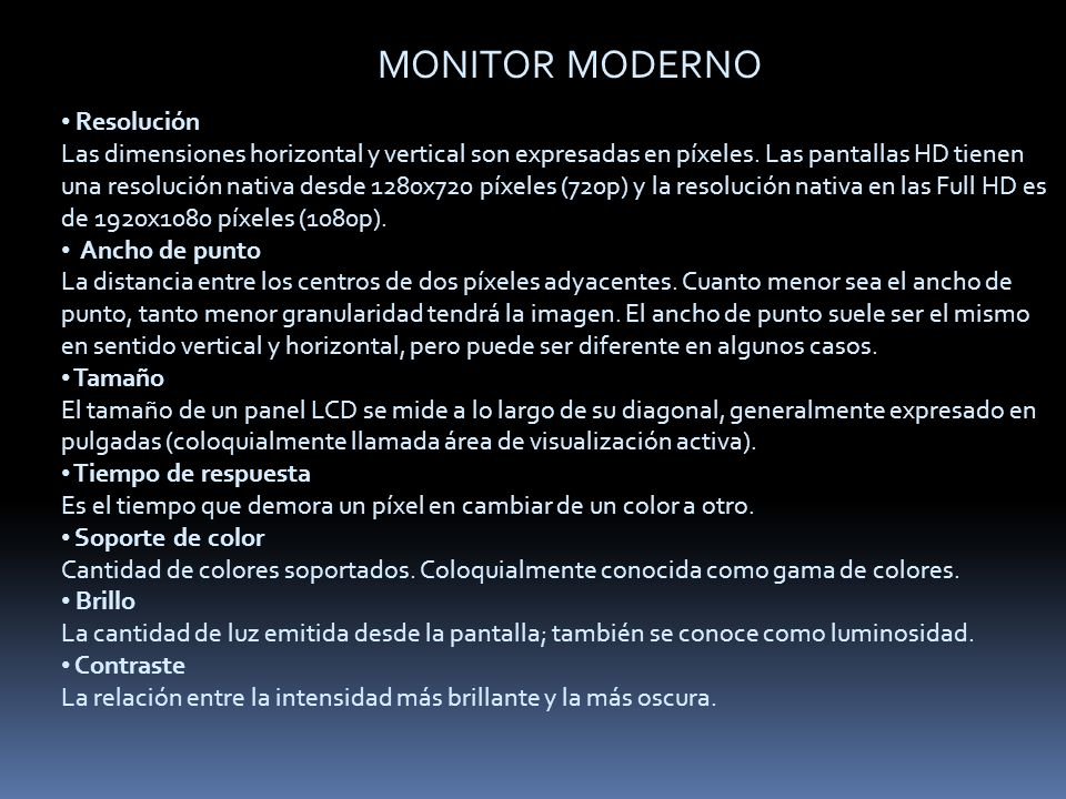 MONITOR MODERNO Resolución