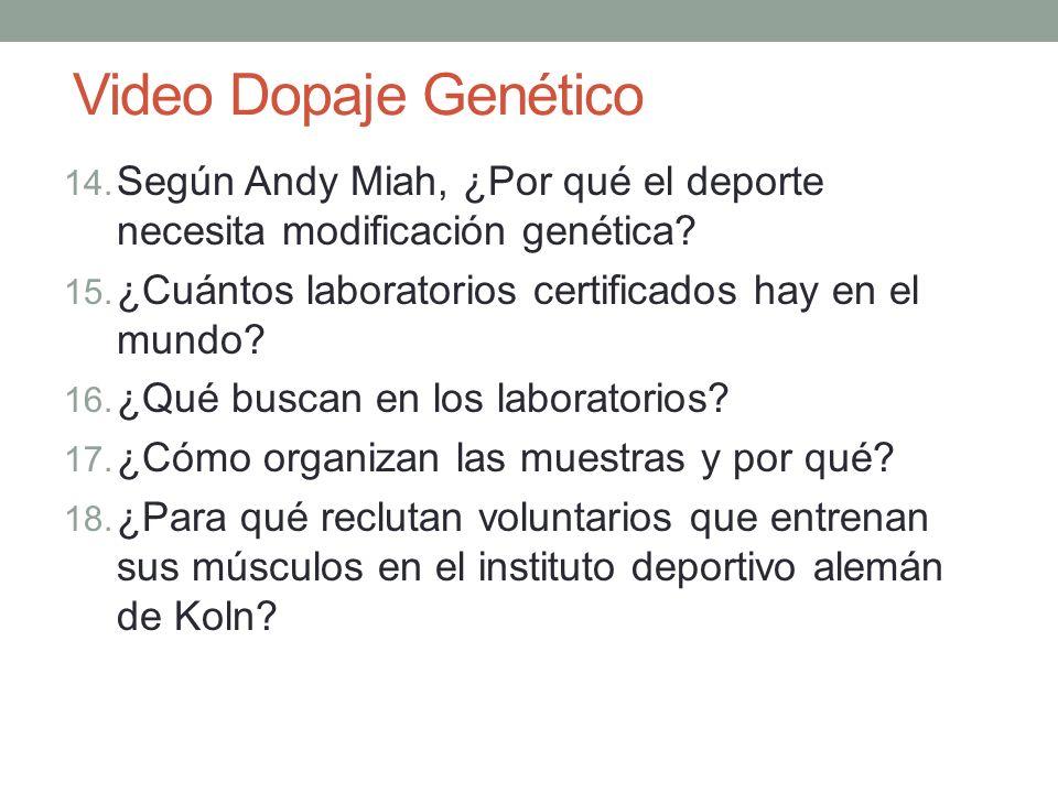 Video Dopaje Genético Según Andy Miah, ¿Por qué el deporte necesita modificación genética ¿Cuántos laboratorios certificados hay en el mundo