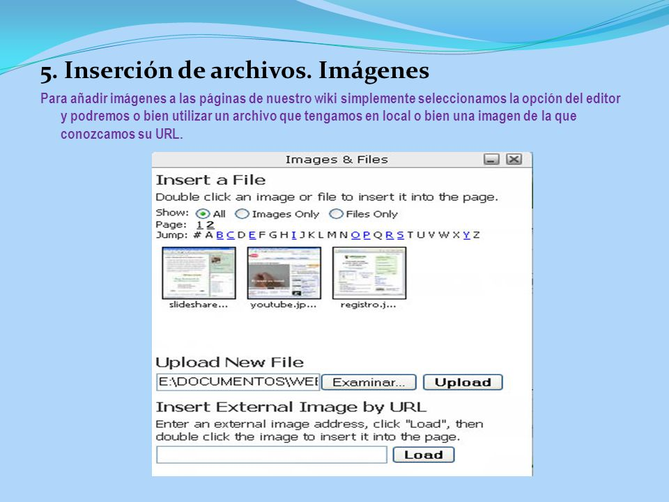 5. Inserción de archivos. Imágenes