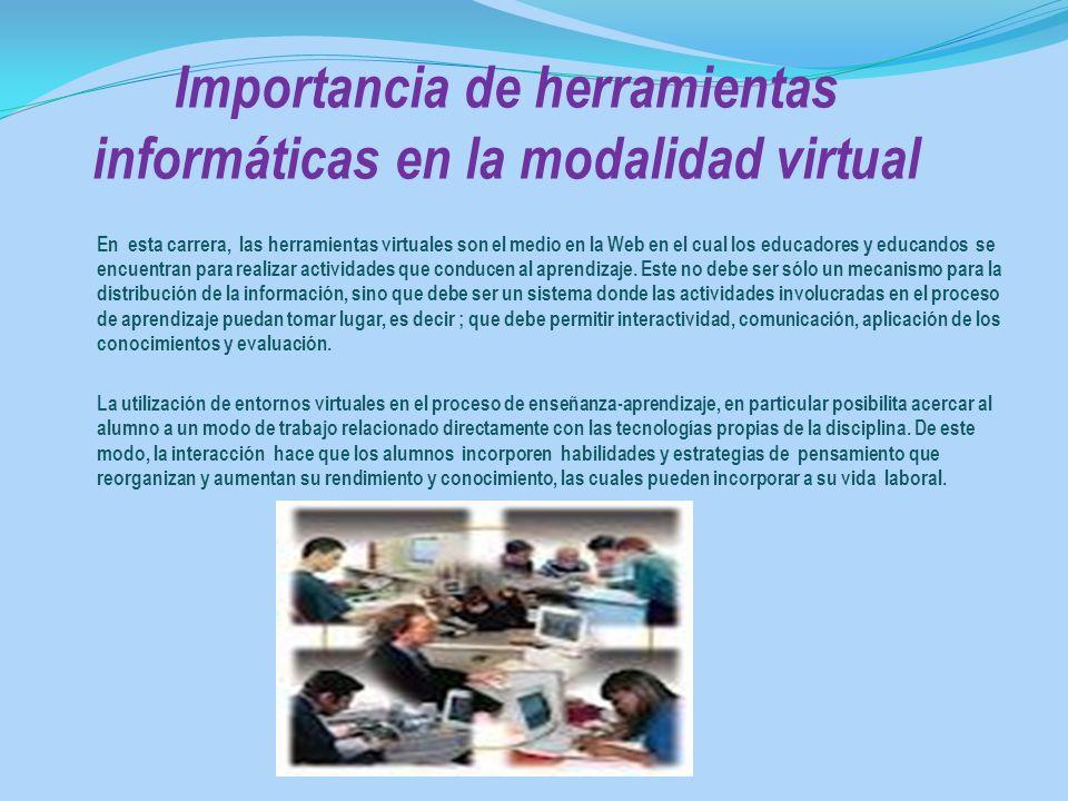 Importancia de herramientas informáticas en la modalidad virtual