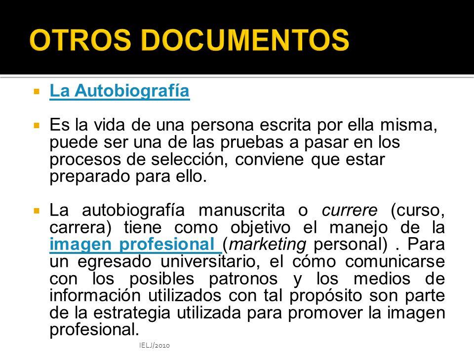 OTROS DOCUMENTOS La Autobiografía