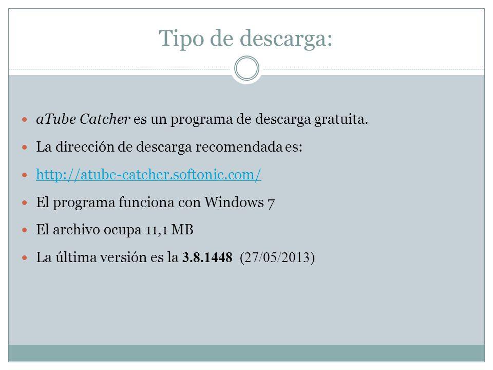 Tipo de descarga: aTube Catcher es un programa de descarga gratuita.