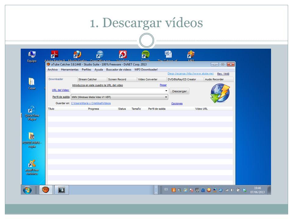 1. Descargar vídeos