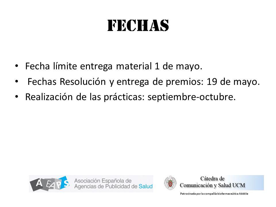 Fechas Fecha límite entrega material 1 de mayo.