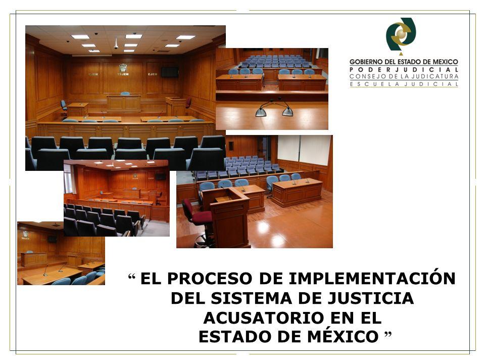 EL PROCESO DE IMPLEMENTACIÓN DEL SISTEMA DE JUSTICIA ACUSATORIO EN EL