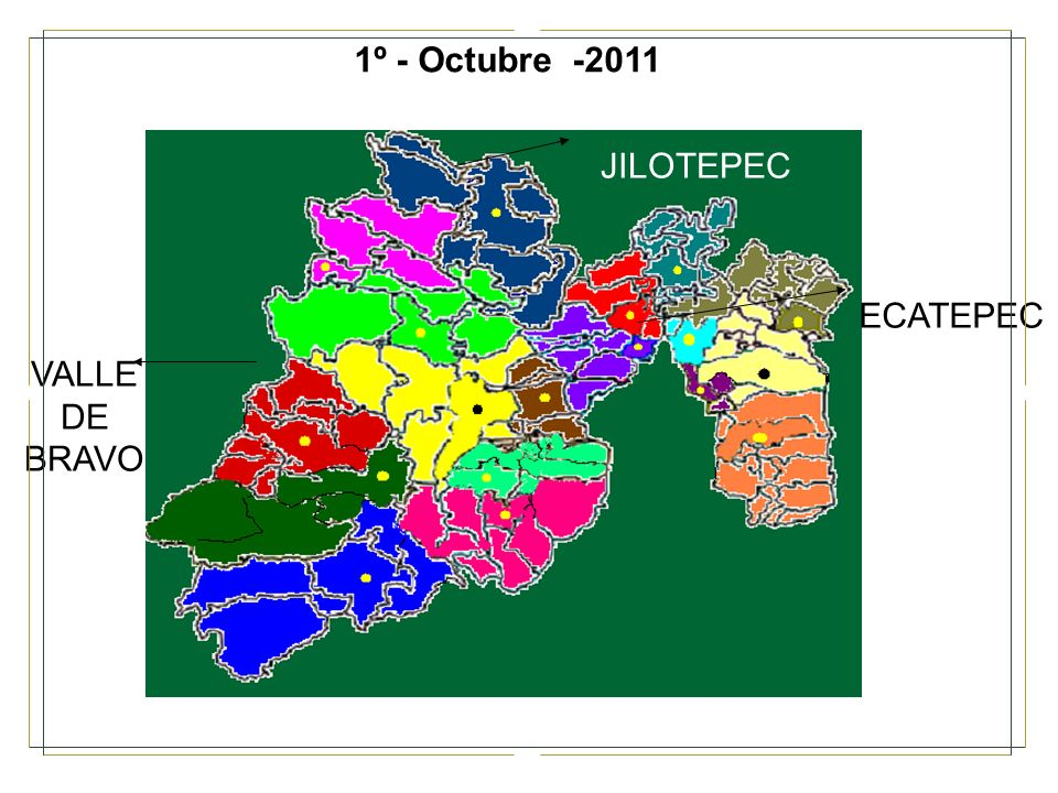 1º - Octubre -2011 JILOTEPEC ECATEPEC VALLE DE BRAVO