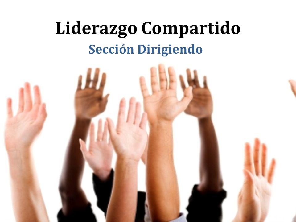 Module 7, Shared Leadership Slide 20 Sección Dirigiendo