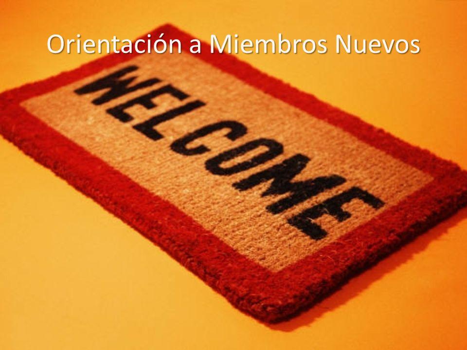 Orientación a Miembros Nuevos