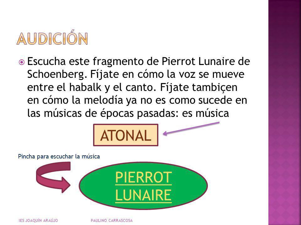 AUDICIÓN ATONAL PIERROT LUNAIRE