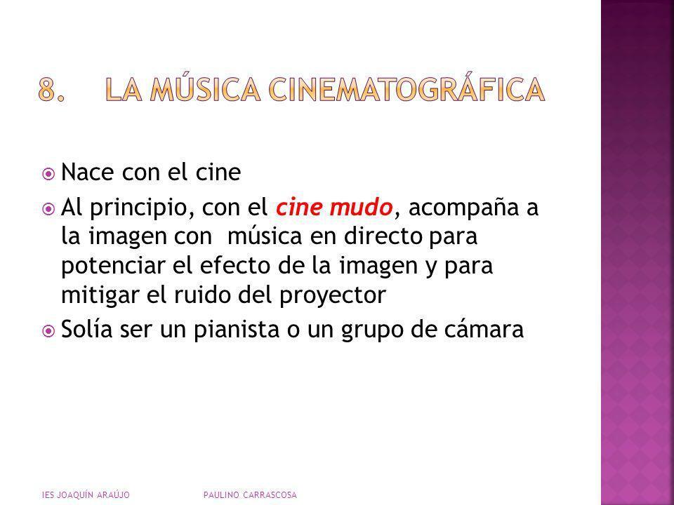 8. LA MÚSICA CINEMATOGRÁFICA