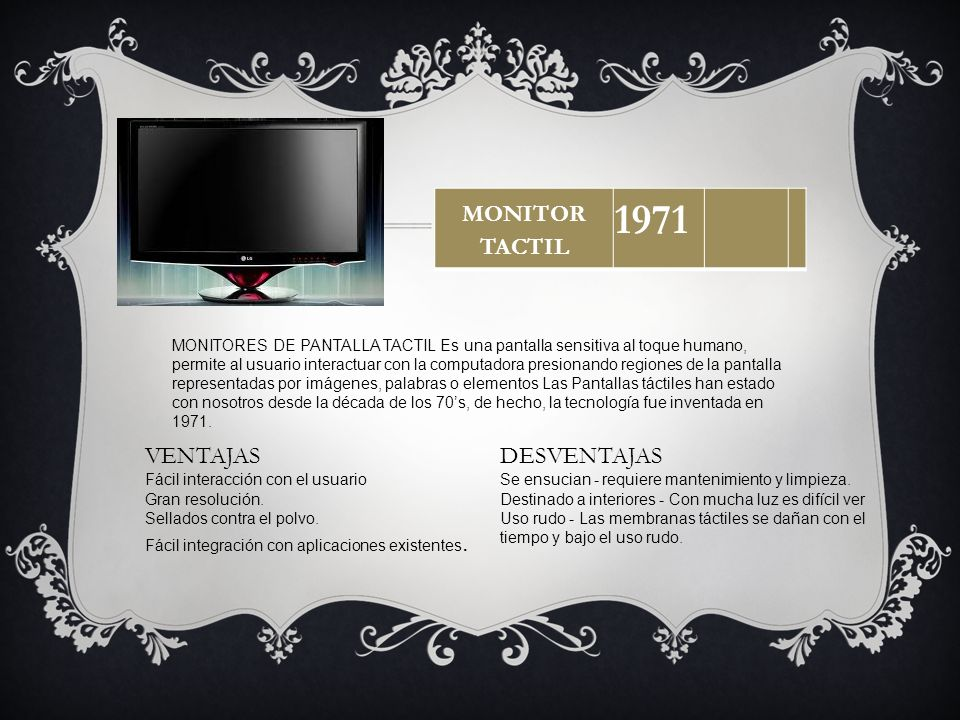 1971 MONITOR TACTIL VENTAJAS DESVENTAJAS