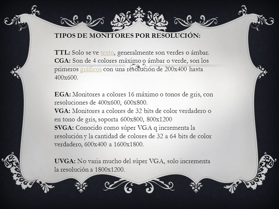 TIPOS DE MONITORES POR RESOLUCIÓN: