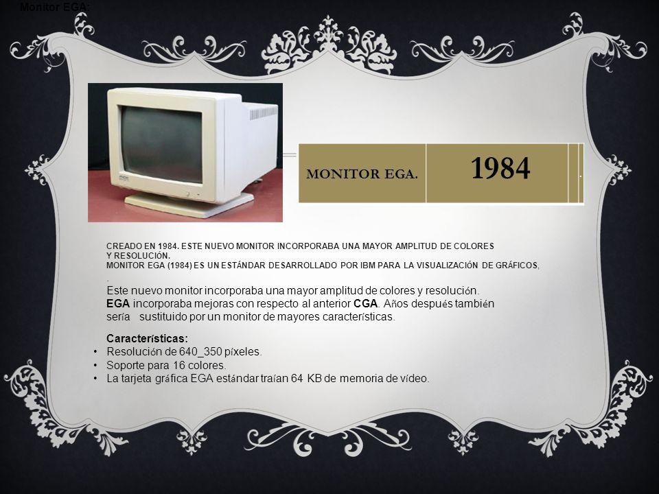 1984 MONITOR EGA. Monitor EGA: .