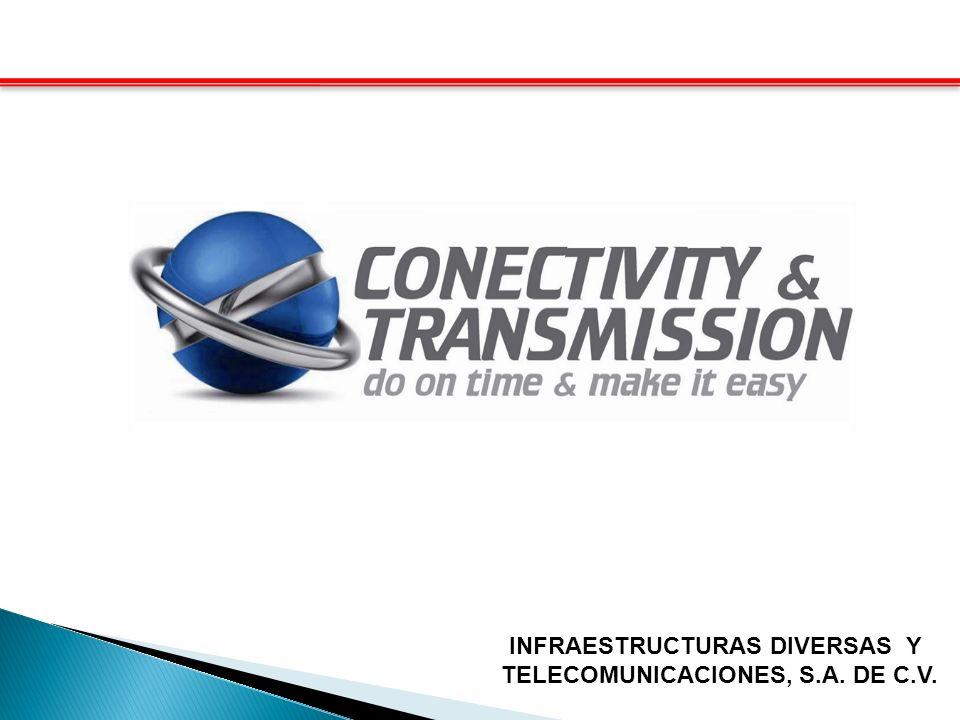 INFRAESTRUCTURAS DIVERSAS Y TELECOMUNICACIONES, S.A. DE C.V.