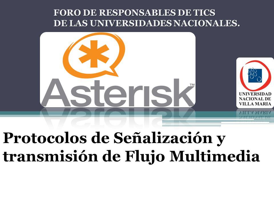 Protocolos de Señalización y transmisión de Flujo Multimedia