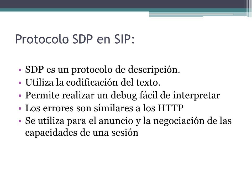Protocolo SDP en SIP: SDP es un protocolo de descripción.