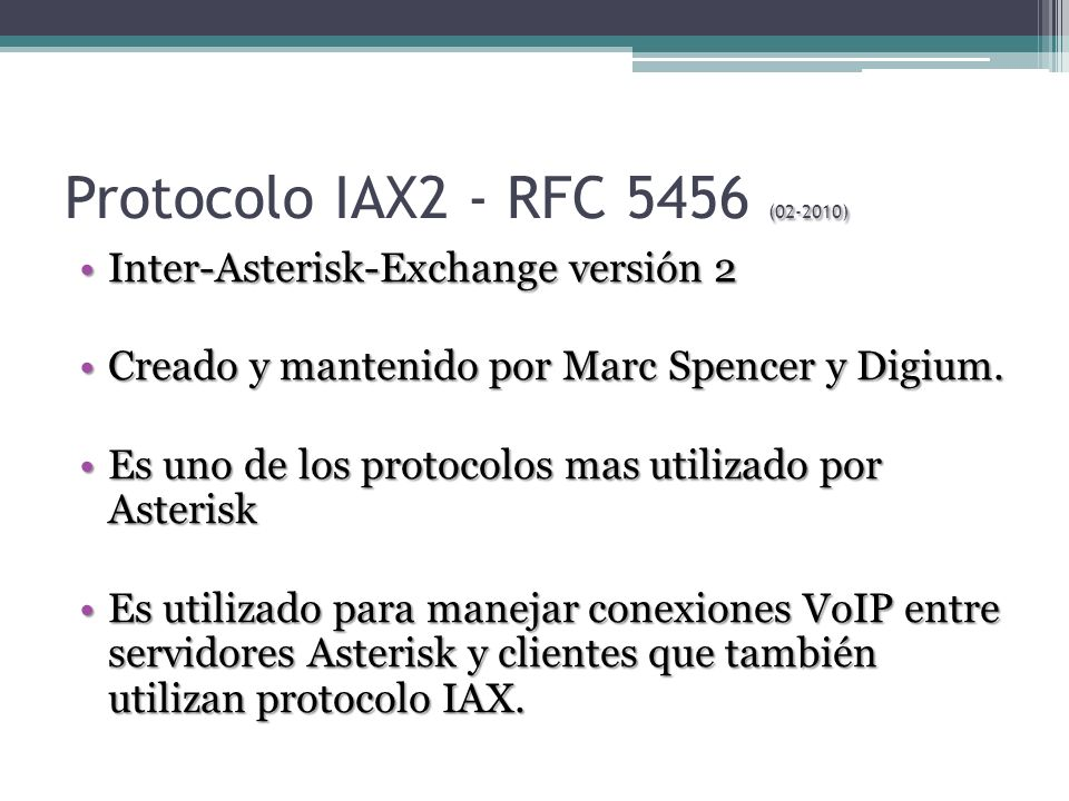 Protocolo IAX2 - RFC 5456 (02-2010) Inter-Asterisk-Exchange versión 2