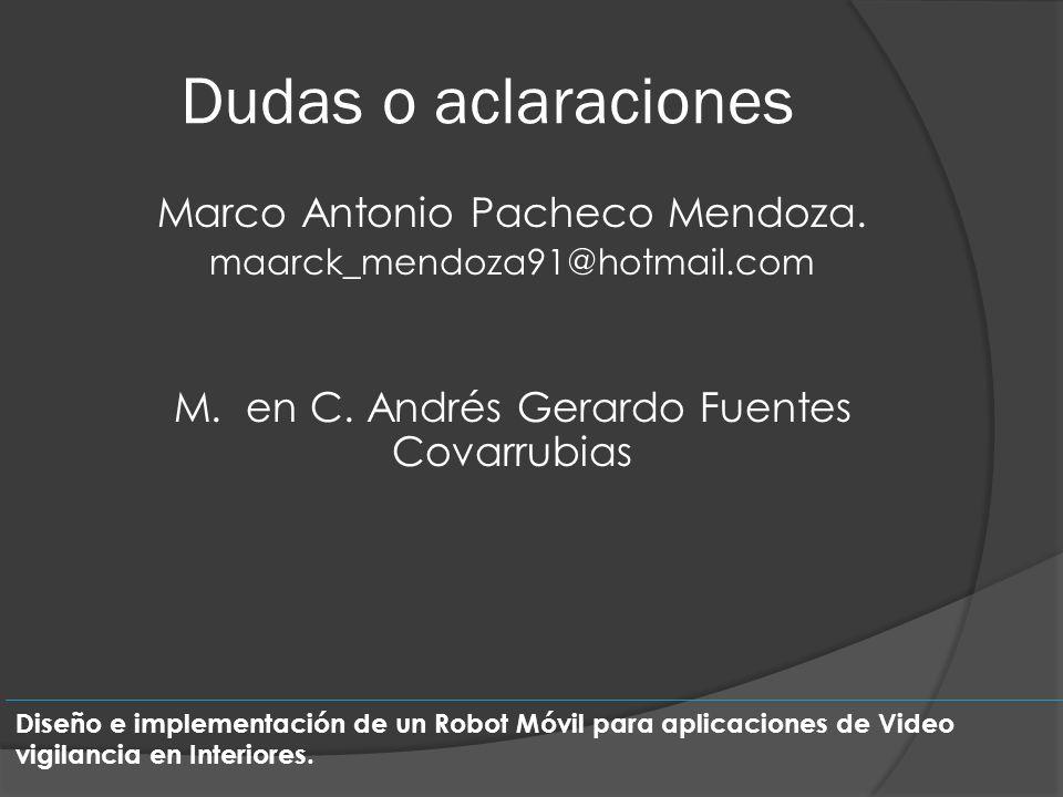 Dudas o aclaraciones Marco Antonio Pacheco Mendoza.