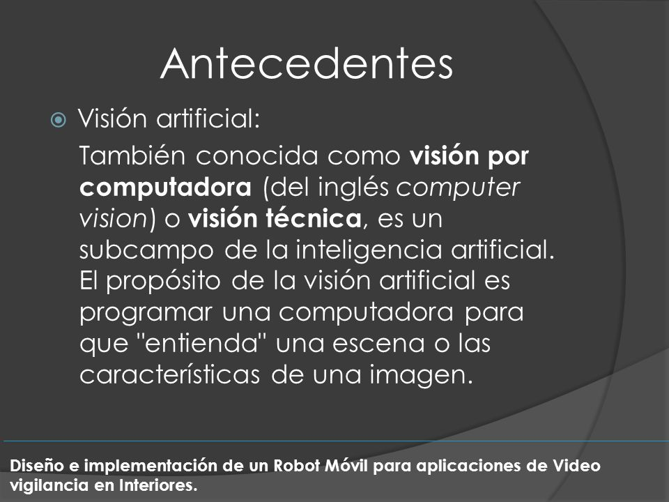 Antecedentes Visión artificial: