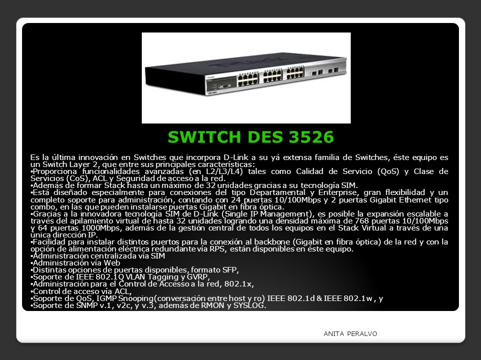SWITCH DES 3526