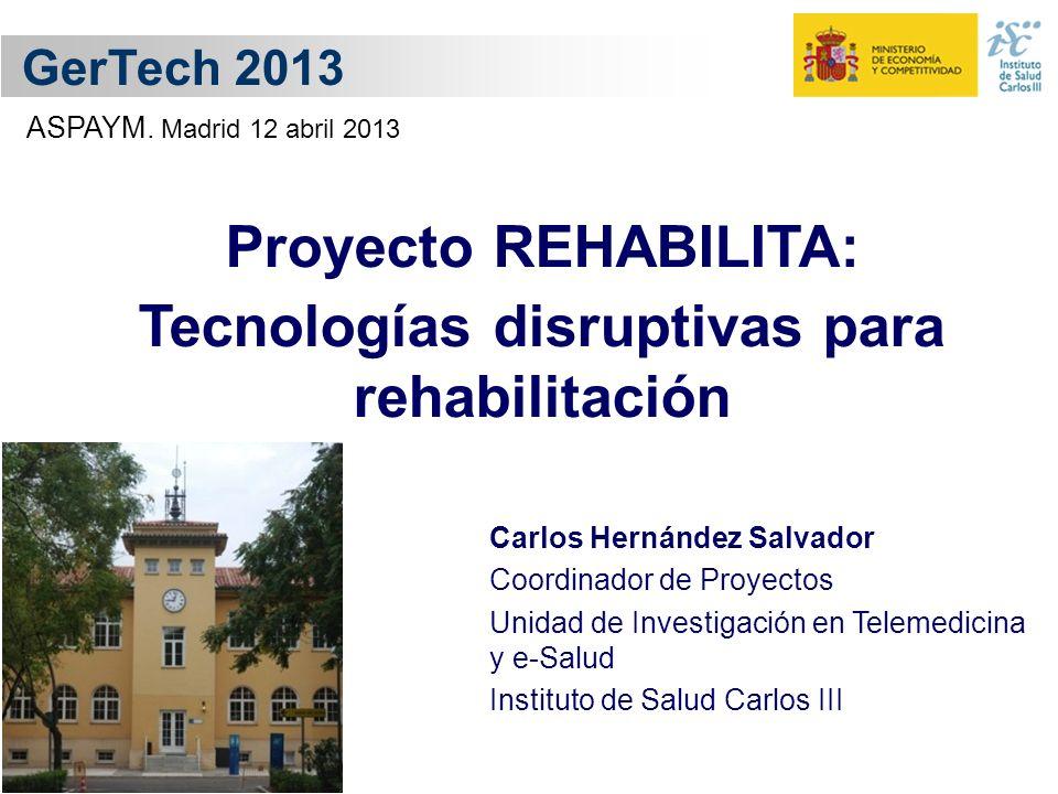 Tecnologías disruptivas para rehabilitación