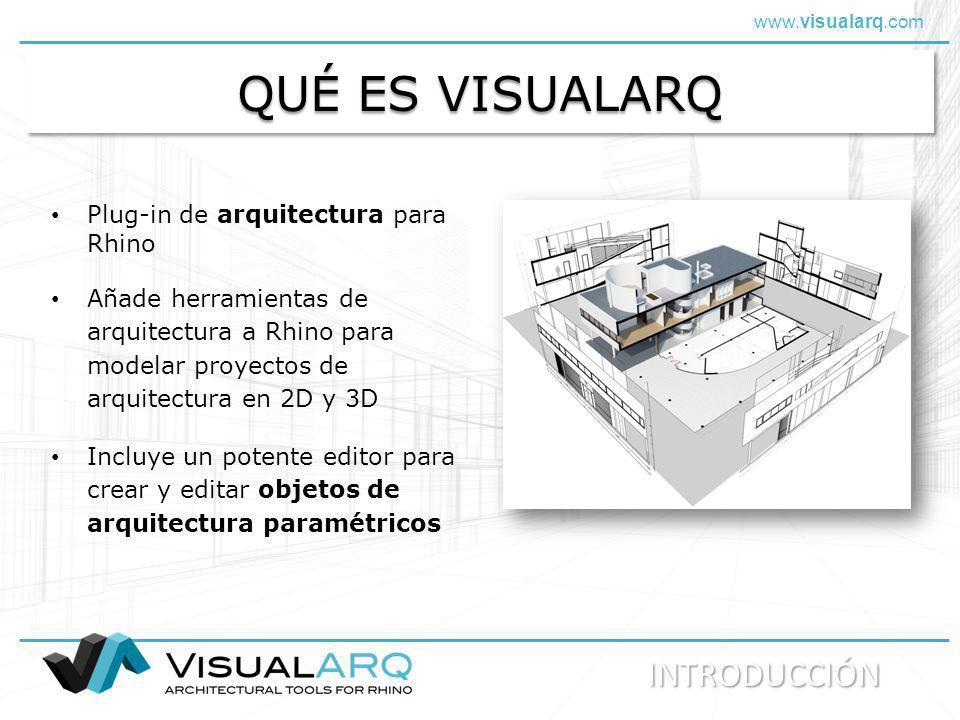 QUÉ ES VISUALARQ INTRODUCCIÓN Plug-in de arquitectura para Rhino