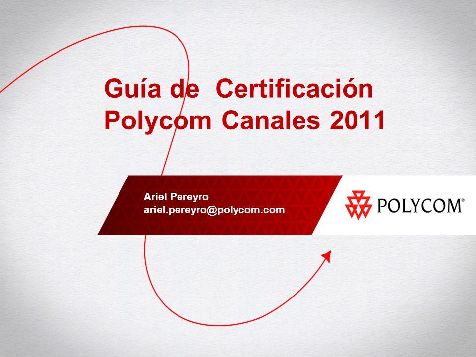 Guía de Certificación Polycom Canales 2011