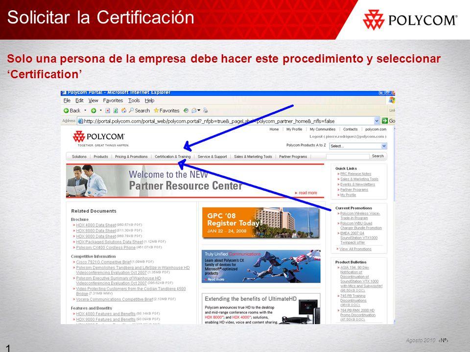 Solicitar la Certificación Solo una persona de la empresa debe hacer este procedimiento y seleccionar 'Certification'