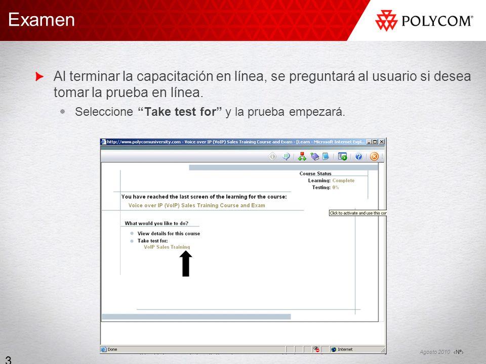 ExamenAl terminar la capacitación en línea, se preguntará al usuario si desea tomar la prueba en línea.