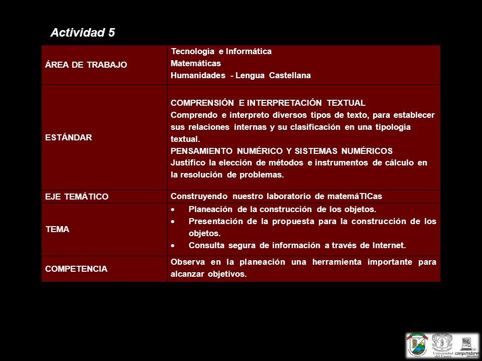 Actividad 5 ÁREA DE TRABAJO Tecnología e Informática Matemáticas