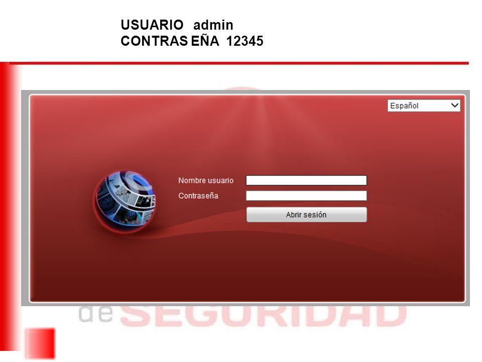 USUARIO admin CONTRAS EÑA 12345
