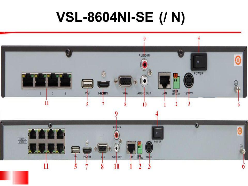 VSL-8604NI-SE (/ N)