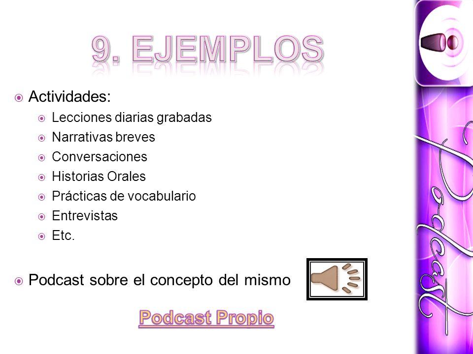 9. EJEMPLOS Podcast Propio Actividades: