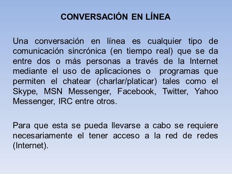 CONVERSACIÓN EN LÍNEA