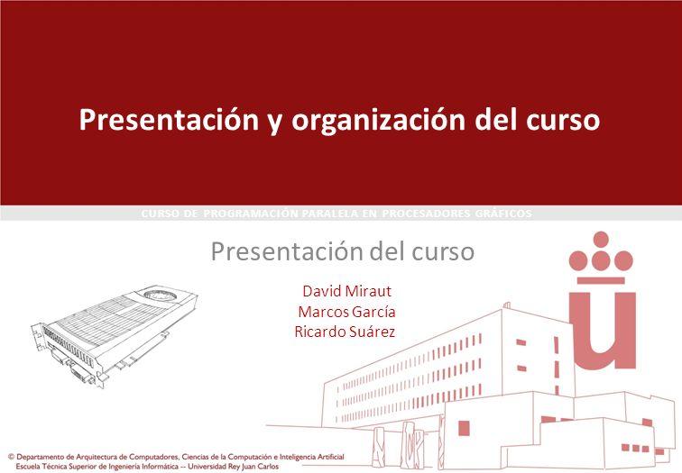 Presentación y organización del curso