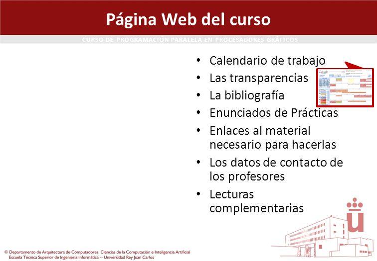 Página Web del curso Calendario de trabajo Las transparencias