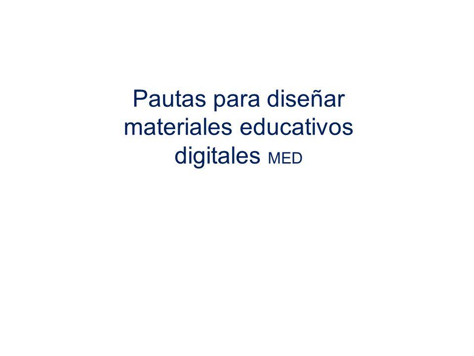 Pautas para diseñar materiales educativos digitales MED