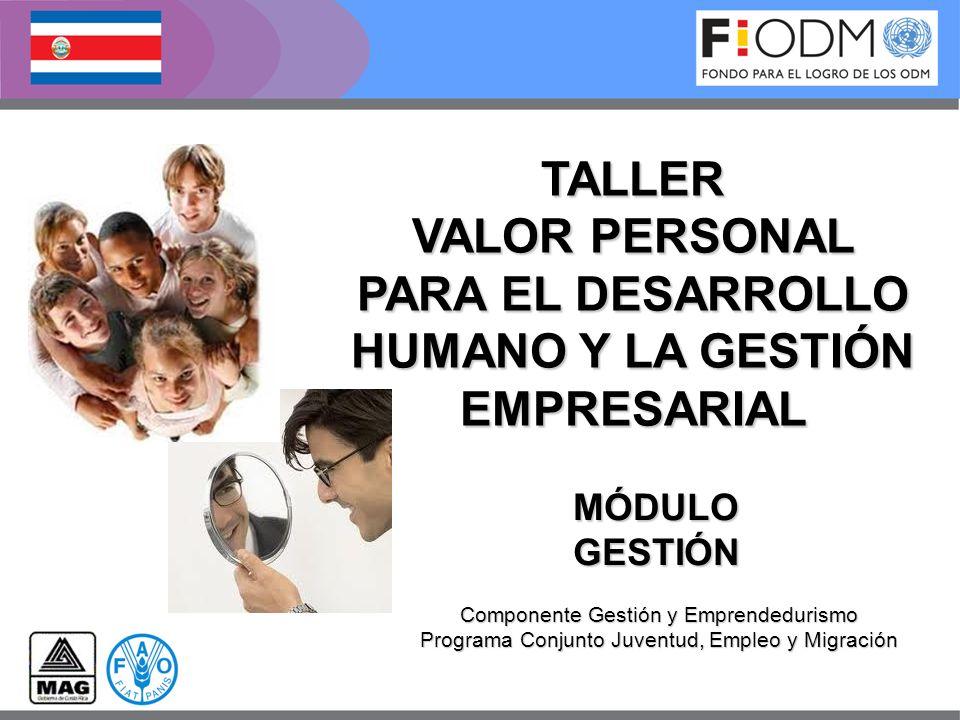 VALOR PERSONAL PARA EL DESARROLLO HUMANO Y LA GESTIÓN EMPRESARIAL
