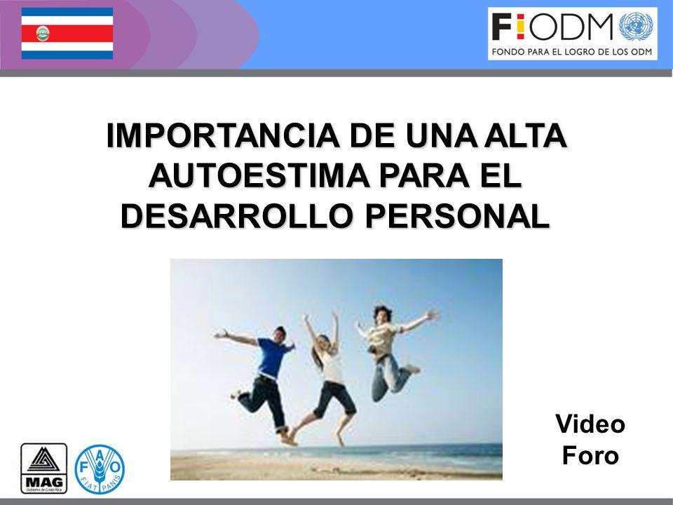 IMPORTANCIA DE UNA ALTA AUTOESTIMA PARA EL DESARROLLO PERSONAL
