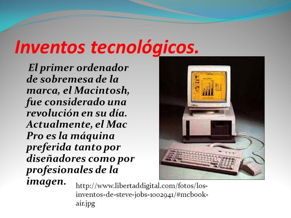 Inventos tecnológicos.