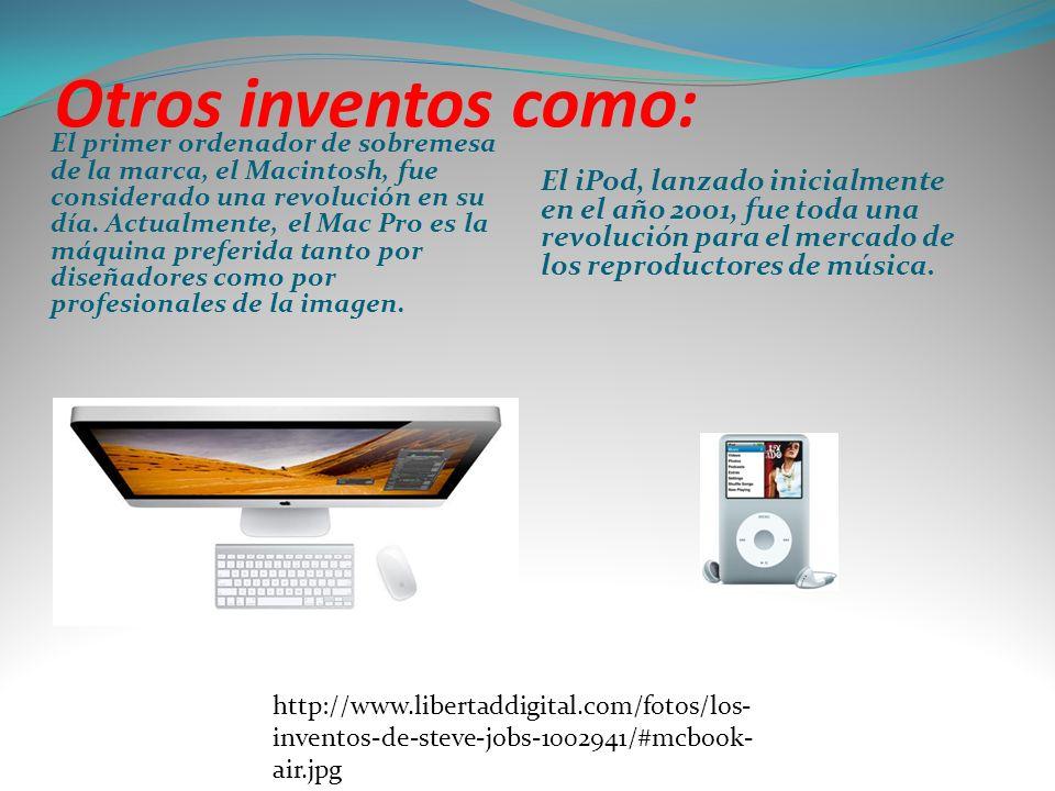 Otros inventos como: