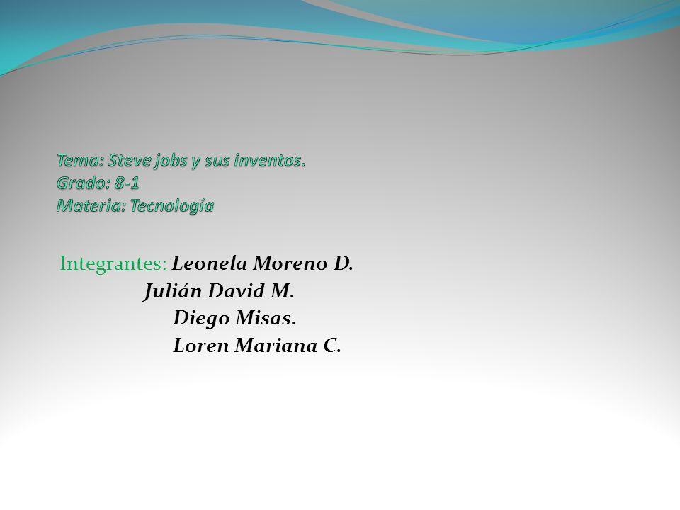 Tema: Steve jobs y sus inventos. Grado: 8-1 Materia: Tecnología