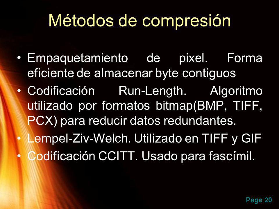 Métodos de compresión Empaquetamiento de pixel. Forma eficiente de almacenar byte contiguos.